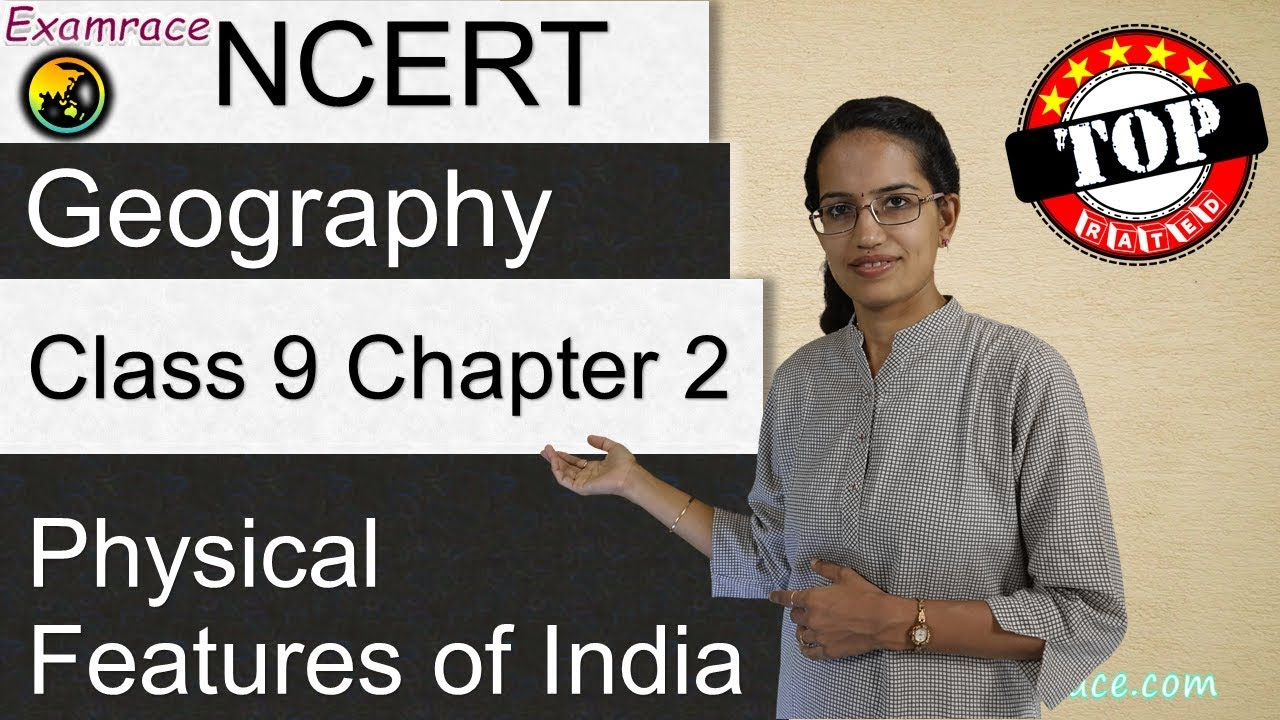 NCERT Class 9 Geography Chapter 2: Physical Features of India -Examrace | English | CBSE