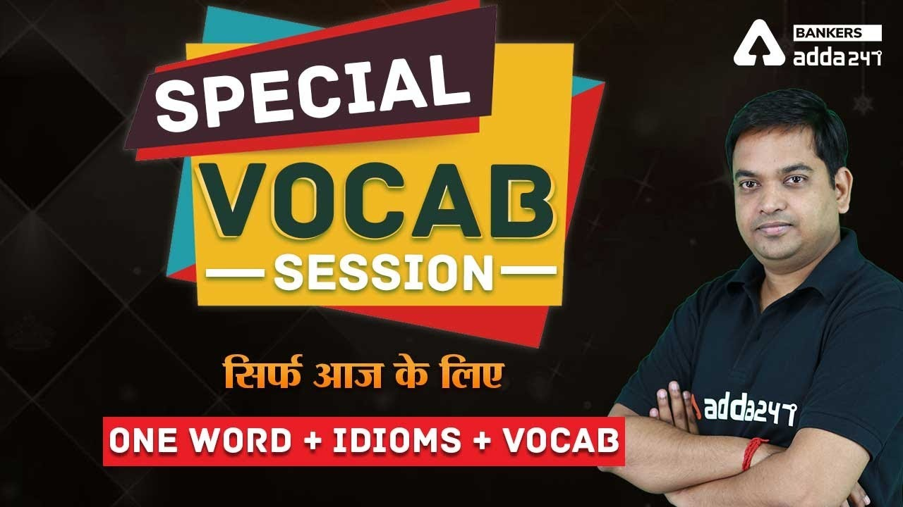 Special Vocabulary Special | One Word, Idioms And Vocab For All Competitive Exams #Adda247