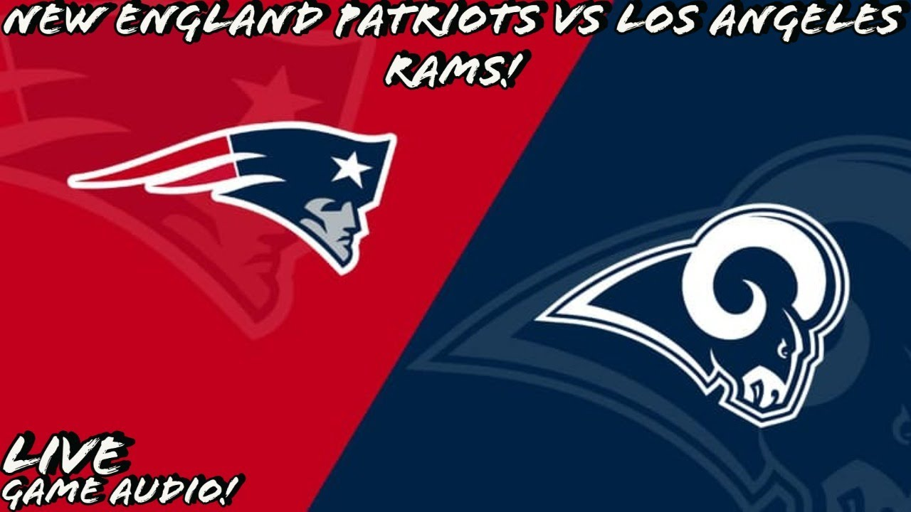 New England Patriots vs Los Angeles Rams Live Stream And Hanging Out!!