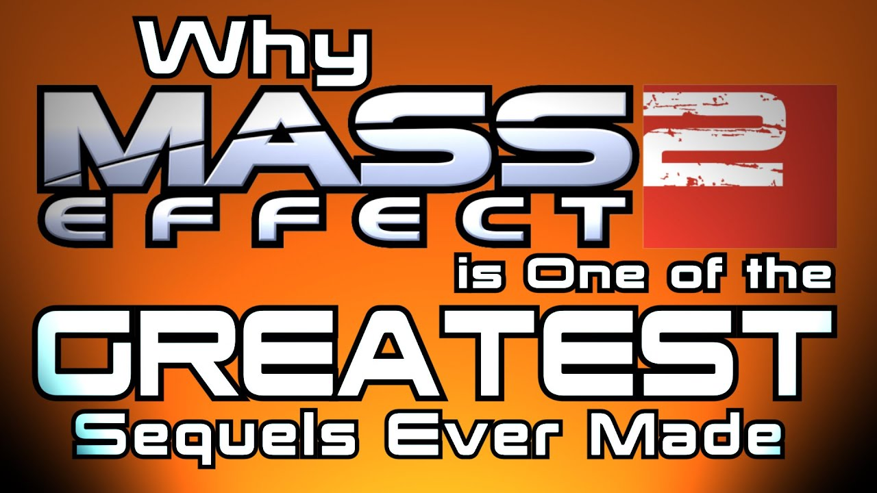 Why Mass Effect 2 is one of the GREATEST sequels ever made