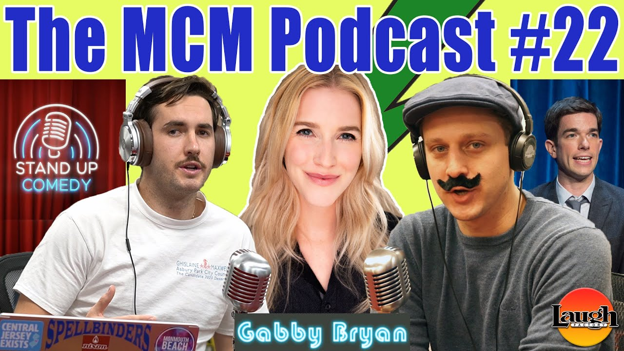 The MCM Podcast #22: Stand Up Comedy, Relationships in 2020, and Jersey ft. Comedian Gabby Bryan