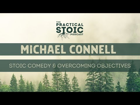 Michael Connell | Stoic Comedy, Overcoming Objections & His Best Gig Story to Date